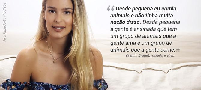 Yasmin Brunet estreia canal no YouTube e explica quando e por que decidiu não comer animais